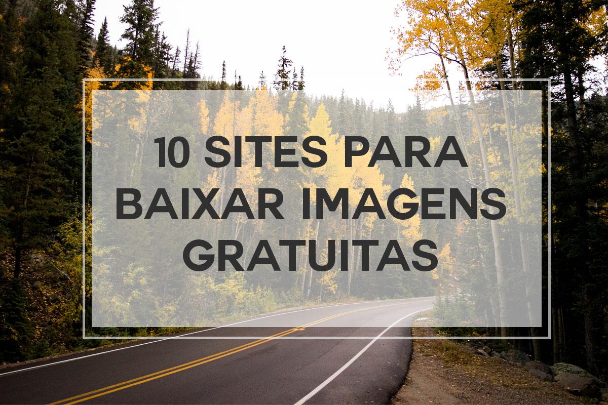 10 sites para baixar imagens de graça